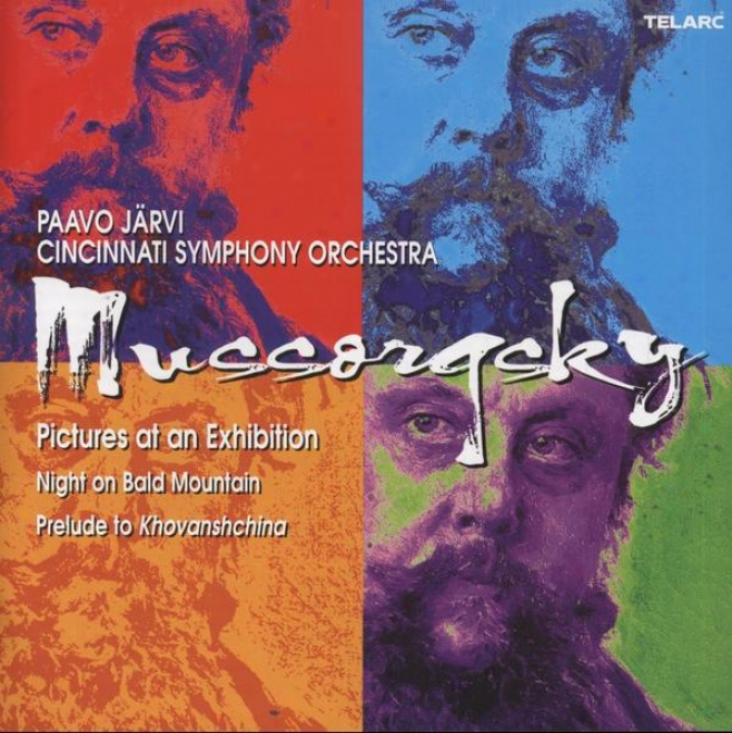 Mussorgsky: Pictures At An Allowance, Night On Unsupported Mountain, Prelude To Khovanshchina