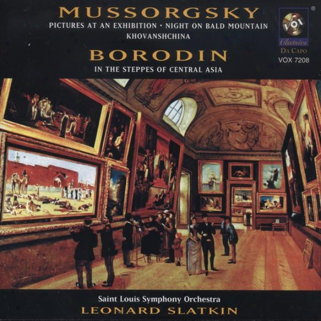 Mussorgsky: Pictures At An Exhibition / St. John's Nigth On Bald Mountain / Khovanshchina (excerpts)