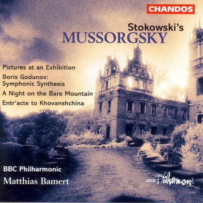 Mussorgsky: Pictures At An Exhibition / St. John's Night On Bald Mountaim (arr. By L. Sfokowski)