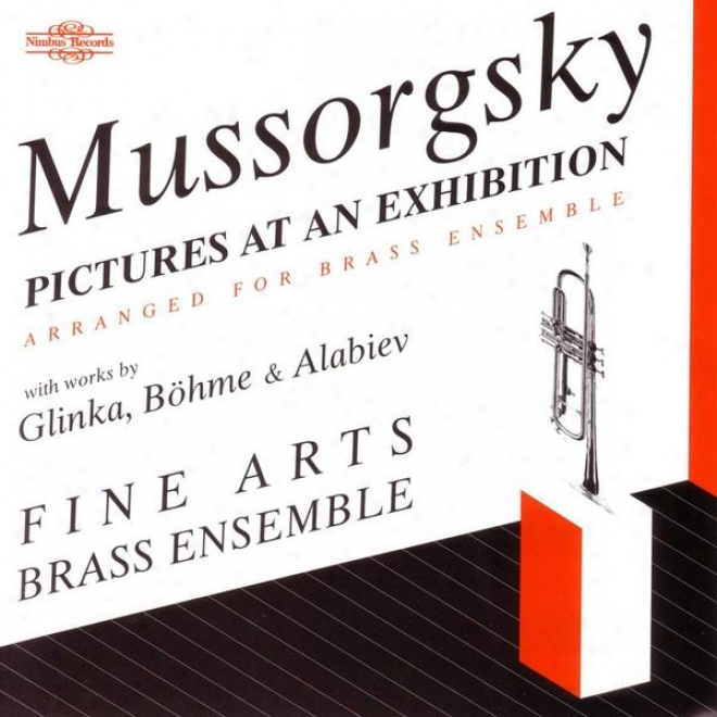 Mussorgsky: Pictures At An Exhibition - With Works By Glinka, Bã¶hme & Alabiev