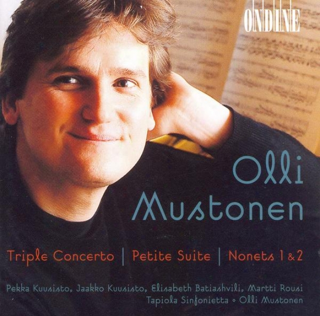 Mustonen, O.: Triole Concerto / Petite Suite / Nonets Nos. 1 And 2 / Frogs Dancing On Water Lilies (rousi)
