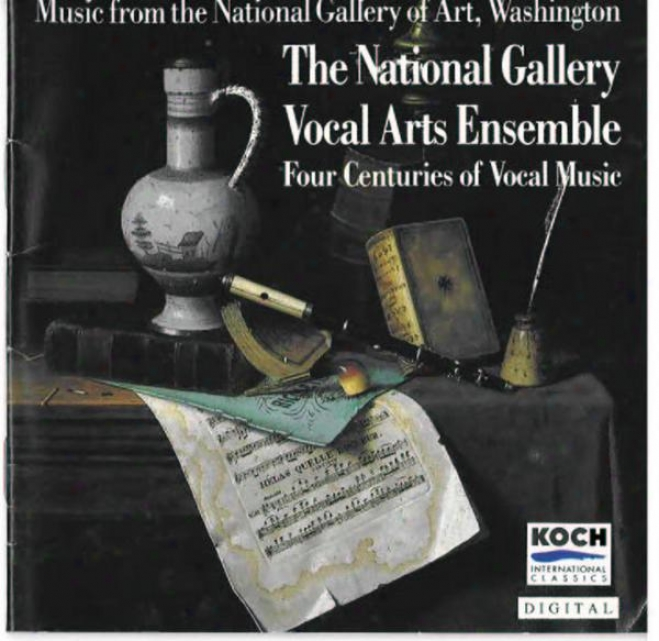 National Gallery Vocal Arts Ensemble: Music By Vecchi, Arcadelt, Lassus, Monteverdi, Pilkington, Farmer, Etc.