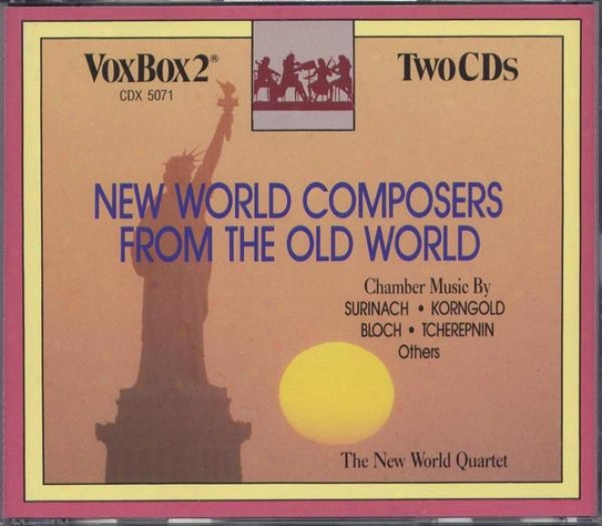 Starting a~ Planet Composers From The Old World: Rã³zsa, Stravinsky, Bloch, Korngold, Hindemith, Tcherepnin, Surinach