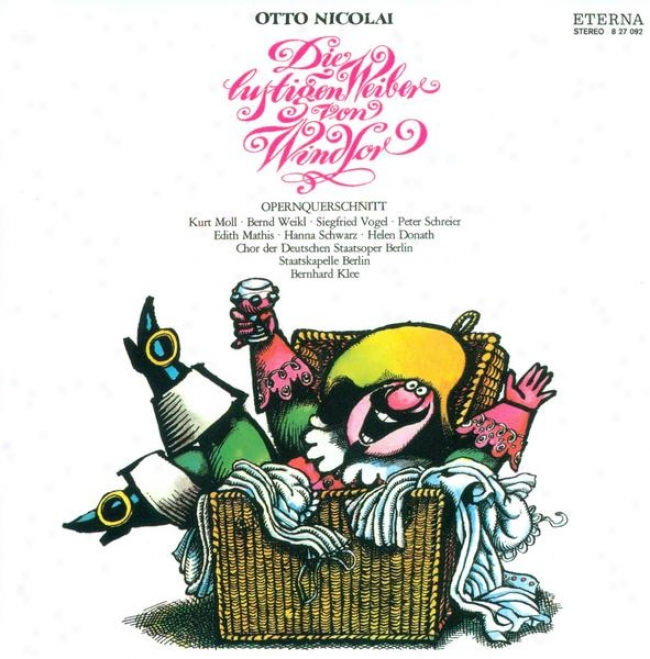 Nicolai, O.: Lustigen Weiber Von Windsor (die) (the Merry Wives Of Windsor) (highlights) (moll, Mathis, Schwarz, Donath)