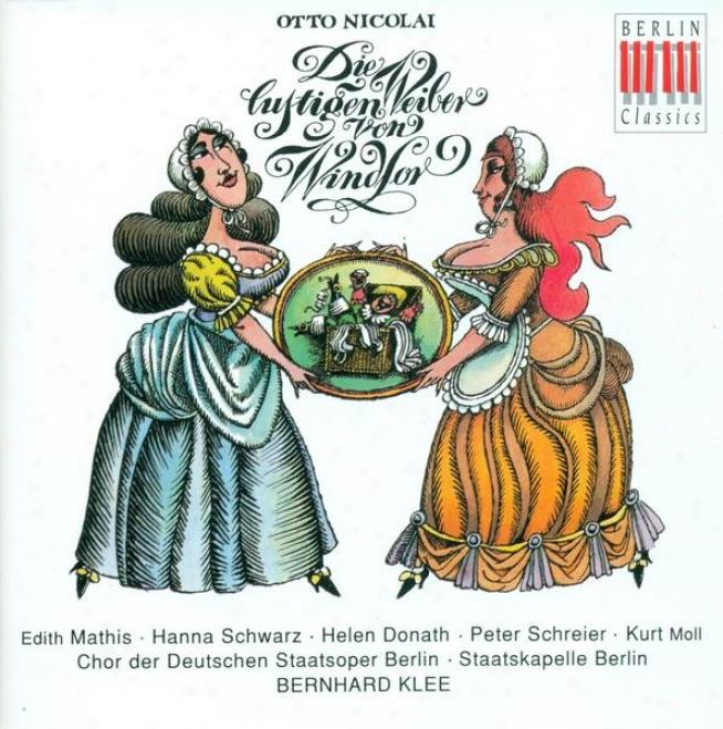Nicolai, O.: Lustigen Weiber Von Windsor (die) (the Merry Wives Of Windsor) [opera] (klee)
