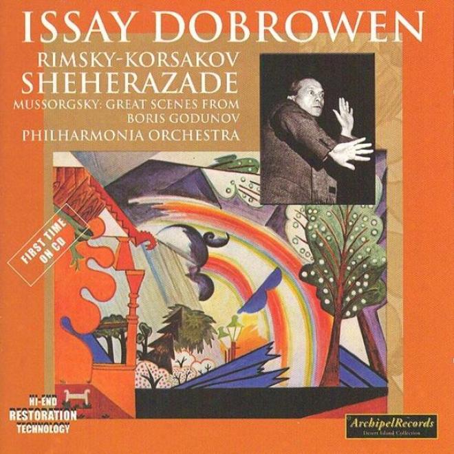 Nicolai Rimsky-korsakvo : Scherazade, Symphonic Suite Op.35 - Modest Mussorgsky : Boris Godunov
