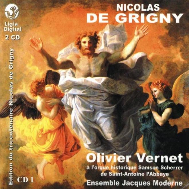 Nicolas De Grigny, Premier Livre D'orgue, Messe Et Hymnes Des Principales Fetes De L'annã©e, Vol 1 Of 2, Messe Cunctipotens Genitor