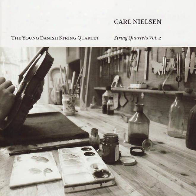 Nielsen, C.: String Quartets, Vol. 2 - Opp. 5, 14 (young Danish StringQ uartet)
