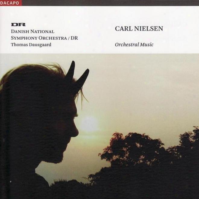 Nielsen: Masquerade (excerpts) / Snefrid Suite / Rhapsodic Overtture / Pan Ad Syrinx