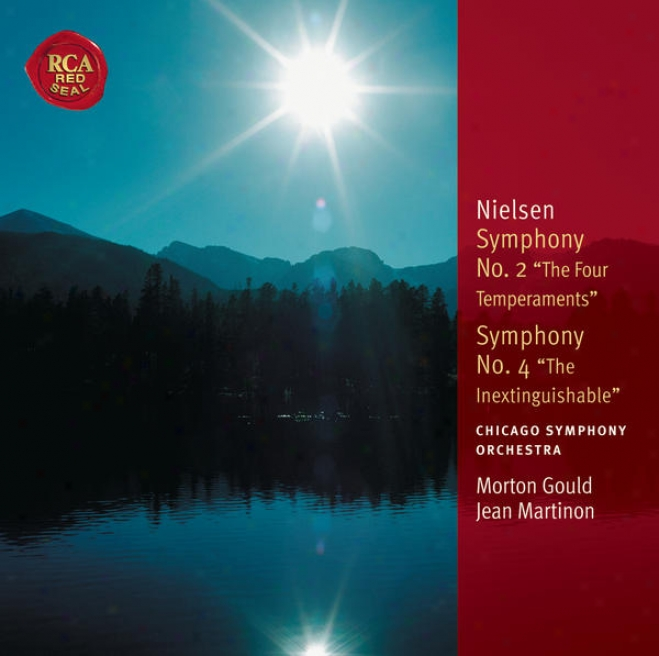 """nielsen: Symphony No. 2 """"the Four Temperaments"""" & Symphony No. 4 """"inextinguishable"""