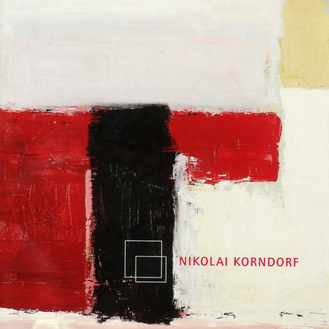 Nikolai Korndorf: In Honour Of Alfred Schnittke, Passacaglia, Are You Ready Brother?