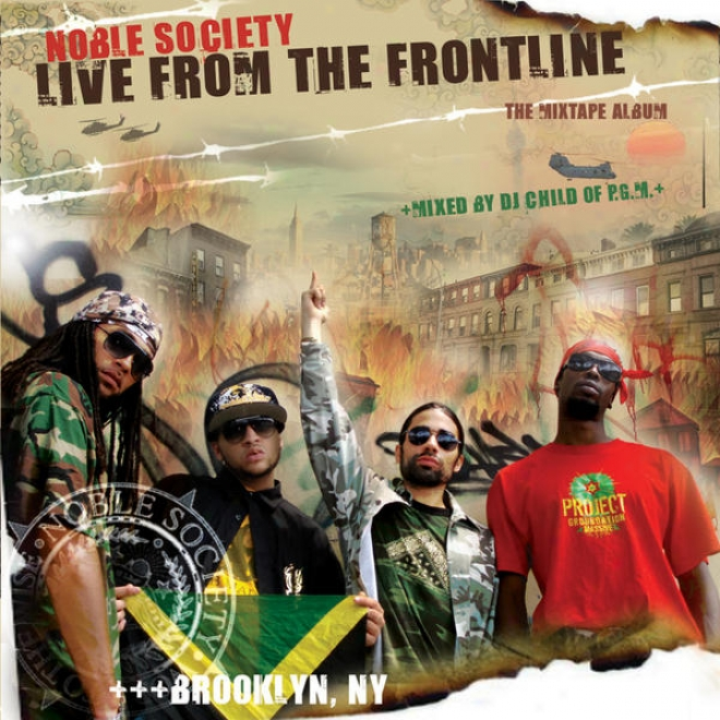 Nobl3 Society : Ignited From The Frontline : The Mixtape Album Mixed By Dj Child