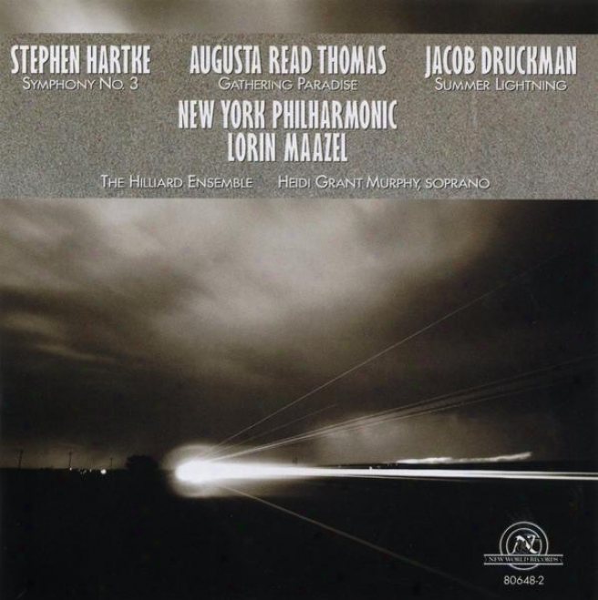 Ny Philharmonic Plays The Music Of Augusta Read Thojas, Jacob Druckman, And Stephen Hartke