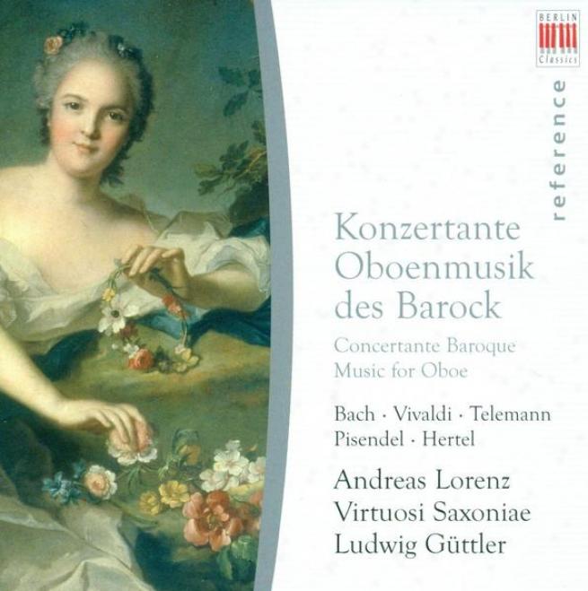 Oboe And Oboe D'amore Concertos - Bach, J.s. / Vivaldi, A. / Telemann, G.p. / Pisendel, J.g. / Hertel, J.w. (lorenz)