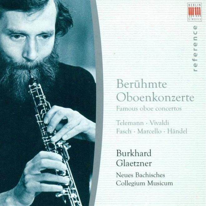 Oboe Concertos (baroque) - Vivaldi, A. / Marcello, A. / Telemann, G.p. / Fasch, J.f. / Hamdel, G.f. (glaetzner)