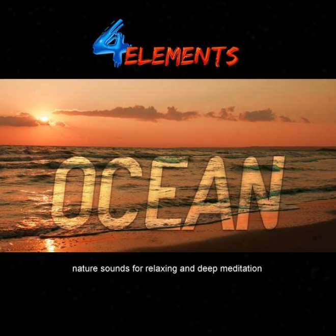 Ocean ( Nature Souhds For Sleep, Relaxation, Meditation And Tinnitus Relief )