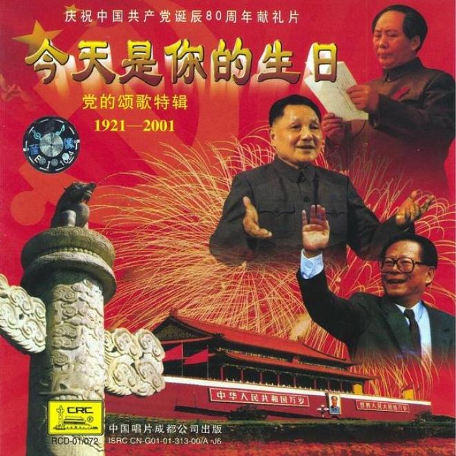 Ode To The Communist Party: 1921 - 2001 (dang De Descant Ge Te Ji: Yi Jiu Er Yi - Er Lin Lin Yi)