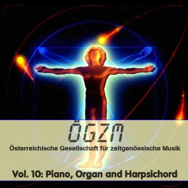 Oegzm Vol. 10: Piano, Organ And Harpsichkrd - Klavied, Orgel Und Cembalo 1, Zimmerhackl, H8ber, Rapf, Wã¼rdinger, Deutsch