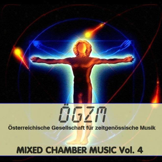 Oegzm Vol. 4: Mixed Chamber Music 4 - Gemischte Kammermusik 4, Thã¼rauer, Dimitrova, Varga, Bolcso, Szakacs