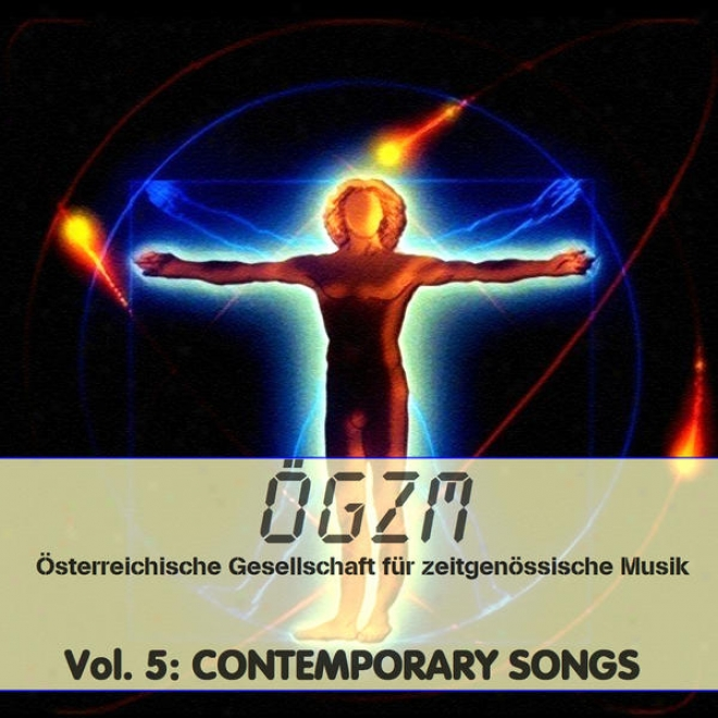 Oegzm Vol. 5: Contemporary Songs 1 - Gesang Und Lieder 1, Schermann, Reuter,  Alfery, Trimmel, Furxer