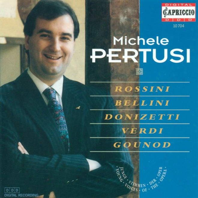 Opera Arias (bass): Pertusi, Michele - Rossibi, G. / Donizetti, G. / Verdi, G. / Gomes, C. / Gounod, C.-f. / Bellini, V.