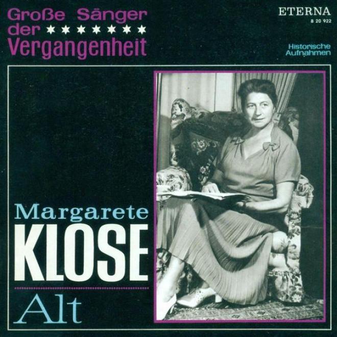 Opera Arias (mezzo-soprano): Klose, Margarete - Monteverdi, C. / aHndel, G.. / Gluck, C.w. / Glinka, M.i. / Wagner, R. / Verdi, G