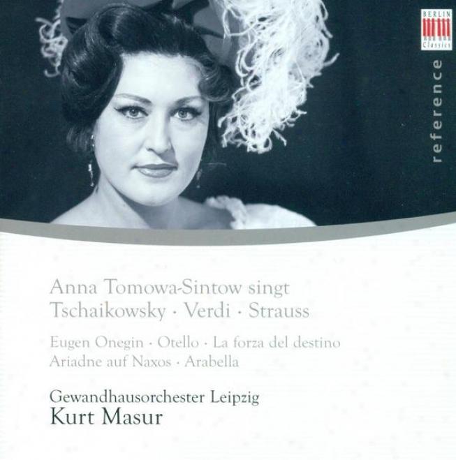 Opera Arias (soprano): Tomowa-sintow, Anna - Tchaikovsky, P.i. / Verdi, G. / Strauss, R.