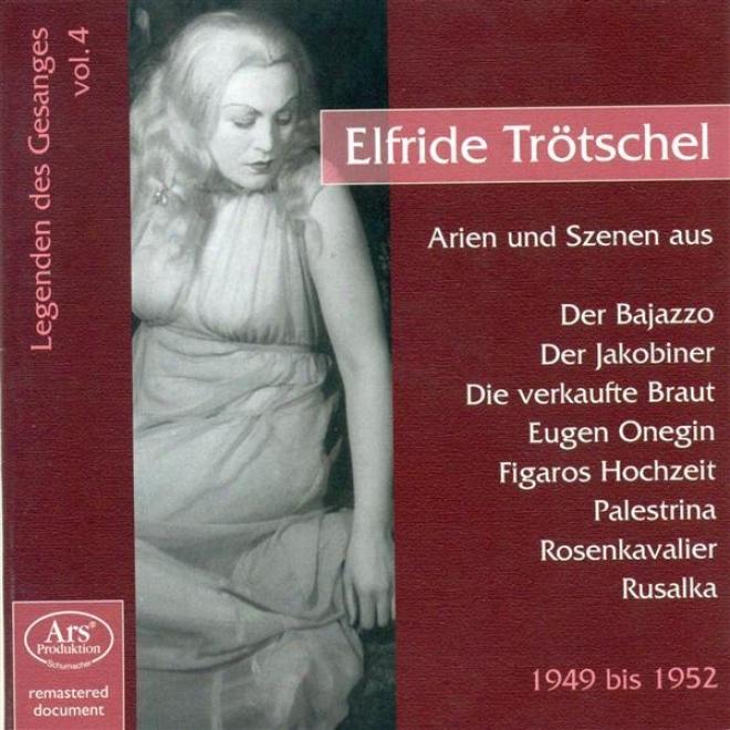 Opera Arias (soprano): Trotschel, Elfriede - Mozart, W.a. / Smetana, B. / Dvorak, A. / Tcuaikovsky, P.i. (legendary Singers, Vol.