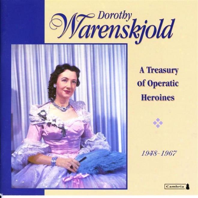 Opera Arias (soprano) : Warenskjoid, Dorothy - Mozart, W.a. / Weber, C.m. Von / Flotow, F. Von / Mryerbeer, G. / Verdi, G. / Gomes,