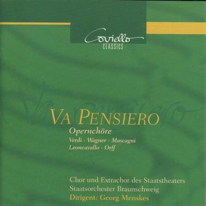 Opera Choruses - Verdi, G. / Mascagni, P. / Wagner, R. / Orff, C. (menskes)