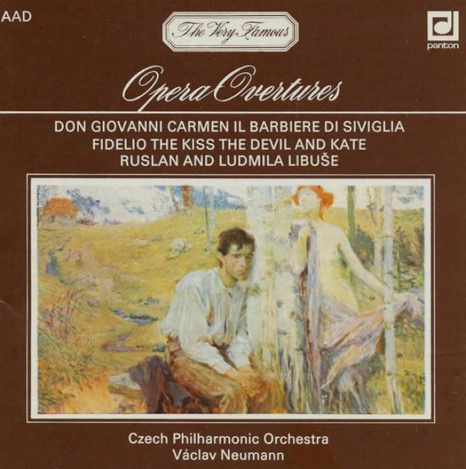 Opera Overtures / Mozart / Bizet / Rossini / Beethoven / Smetana / Dvorak / Glinka /
