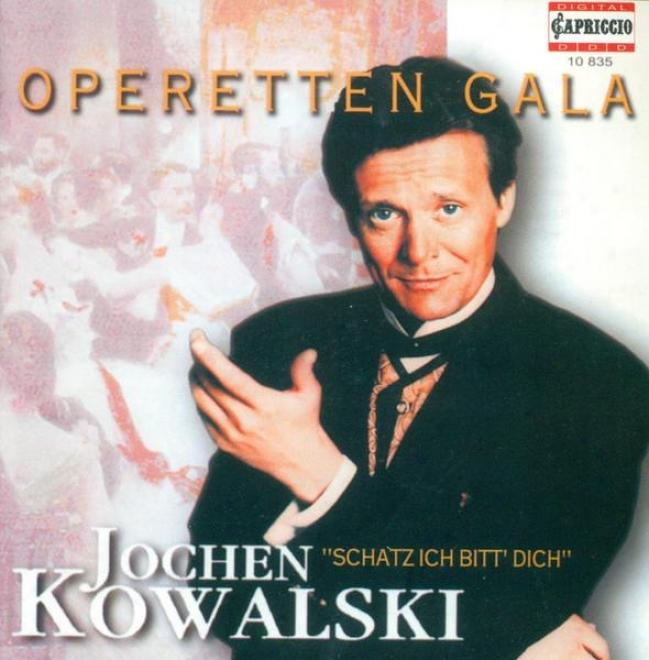 Operetta Arias (counter-tenor): Kowalski, Jovhwn - Lehar, F. / Abfaham, P. / Stolz, R. / Millocker, K. / Kunneke, E. / Strauss Ii