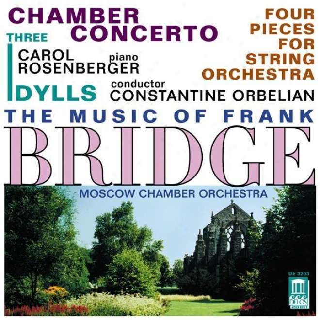 Orbelian, C.: Chamber Concerto For Piano And Strings / Hindmarsch, P.: To John, In Memoriam / 3 Idylls (moscow Chamber Orchestra)