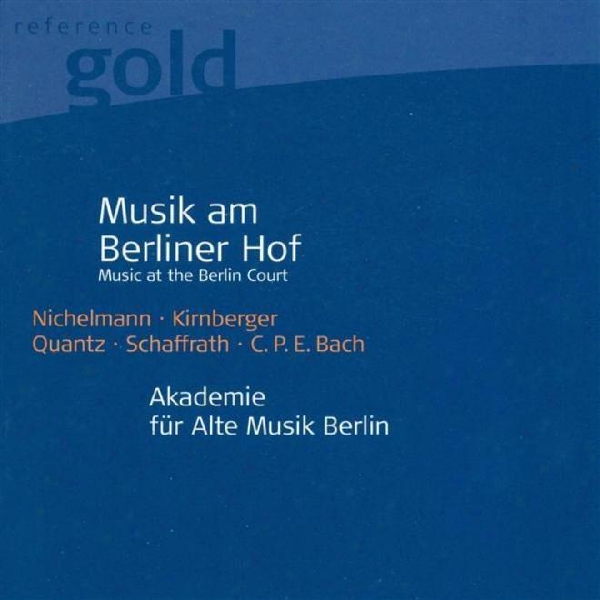 Orchestral Music (18th Century German) - Nichelmann, C. / Kirnberger, J.p. / Quantz, J.j. / Schaffrath, C. (berlin Akademie Fur Al