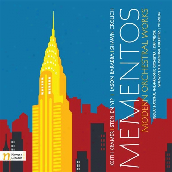 Orchestral Music (contemporary) - Kramer, K. / Yip, S. / Barabba, J. / Crouch, S. (mementos - Modern Orchestral Works)