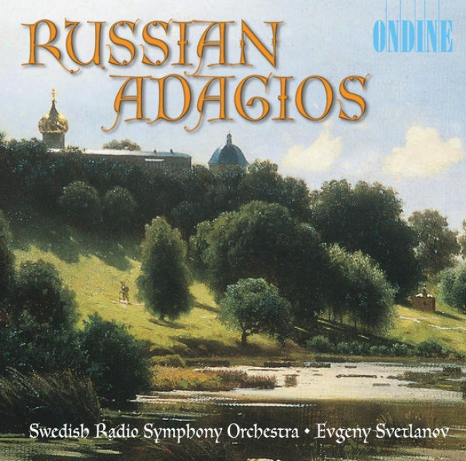 Orches5ral Music (russian) - Khachaturian, A.i. / Prokofiev,s. / Glaxunov, A.k. / Tchaioovsky, P.i. (russian Adagios)