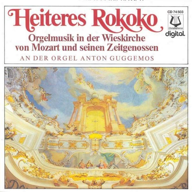 Organ Recital: Guggemos, Anton - Kayser, I. / Gherardeschi, G. / Knecnt, J.h. / Zoschinger, P.l. / Schnitzer, F.x. / Mozart, W.a.