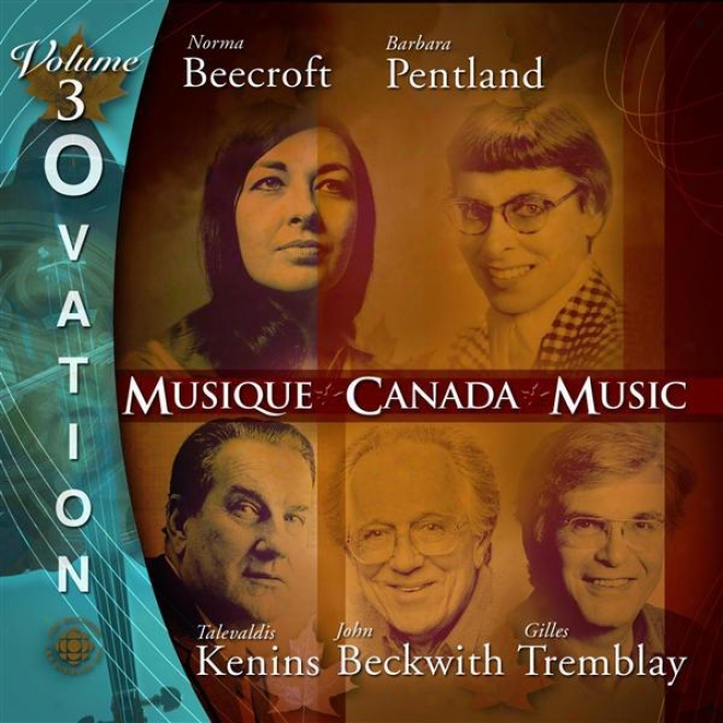 Ovation, Vol. 3: Music Of Tremblay, Kenins, Beecroft, Beckwith And Pentland