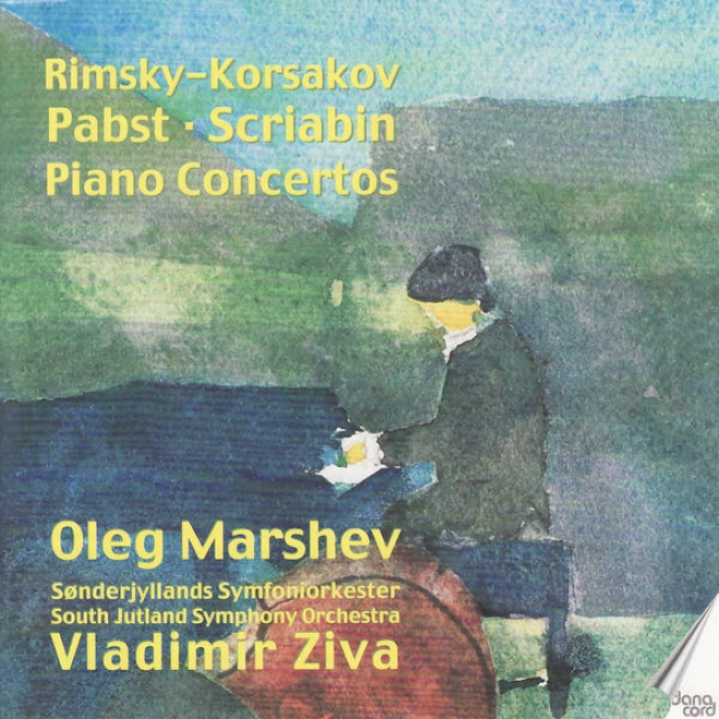 Pabst: Concerto For Piano And Orchestra In E-flat Major - Rimsky-korsakov: Concerto For Piano And Orchestra In C-sharp Minor - S