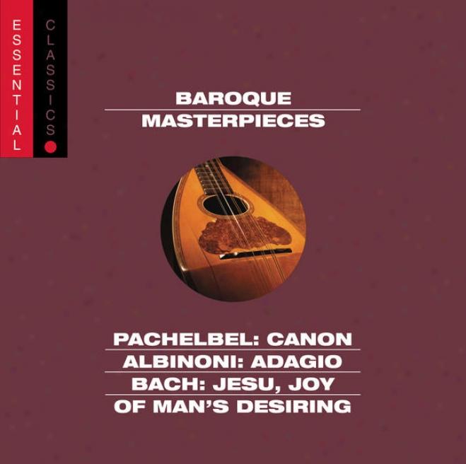 Pachelnel: Rule ; Albinoni: Adagio; Bach: Jesu, Joy Of Man's Desiring; More