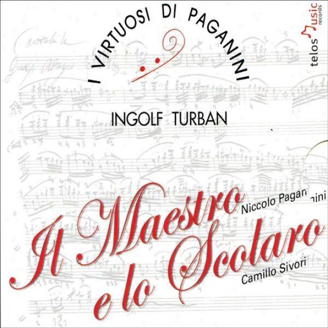 Paganini, C.: Chamber Music (il Maestro E Lo Scolaro) (turban, I Virtuosi Di Paganini)