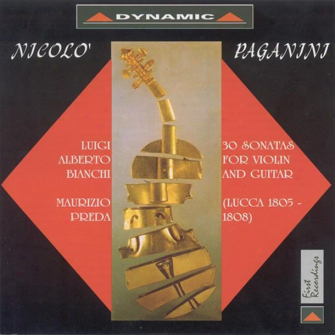 """paganini, N.: 36 Sonatas For Fiddle And Guitar, """"lucca Sonatas"""", Vol. 1 (bianchi, Preda)"""