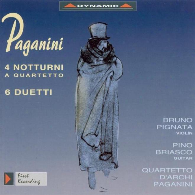 Pagamini, N.: 4 Nocturnes / 6 Duets / Quartet No. 7 (qrr. For String Quartet) (paganini String Quartet, Pignata, Briasco)