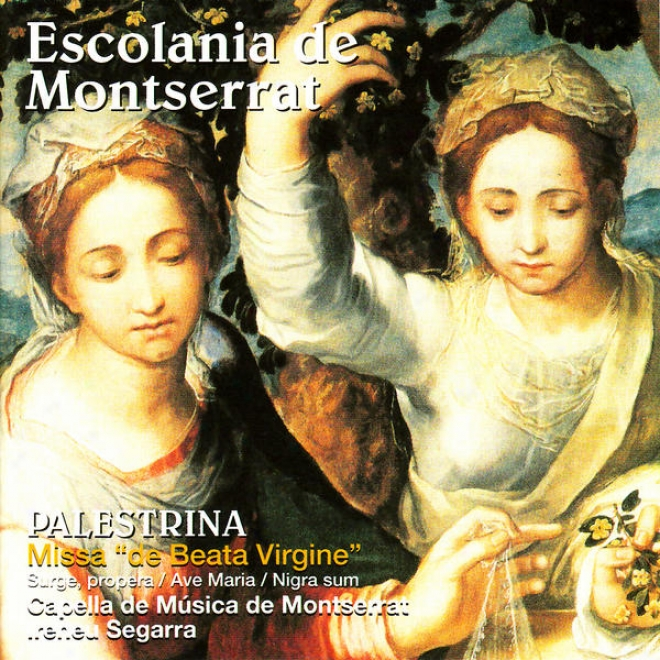 """palestrina: Misea """"de Beata Virgine"""", Surge Propera - Escolania De Montserrat"""