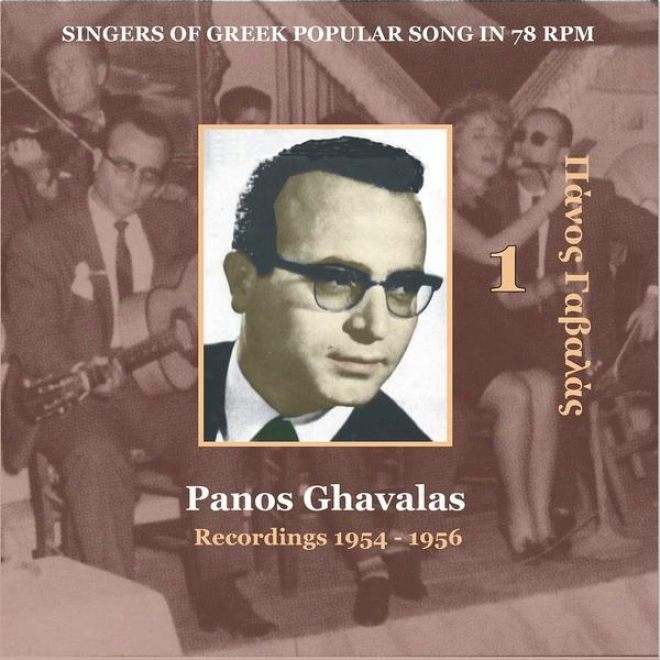 Panos Ghavalas Vol. 1 / Singers Of Greek Popular Song In 78 Rpm / Recordings 1954 - 1956