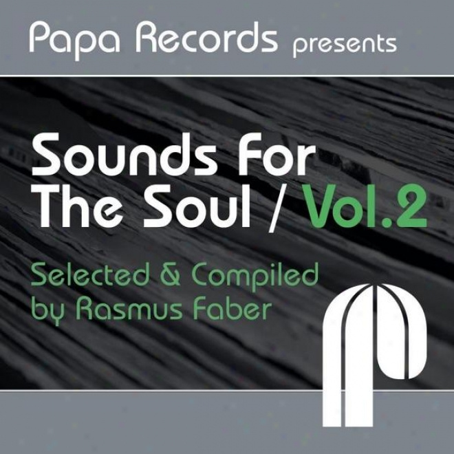 Pap aRecords Presents Sounds For The Soul Vol. 2 (compiled And Selected By Rasmus Fabee)