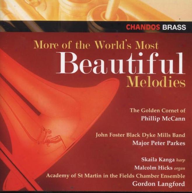 Phklip Mccann - Moee World's Most Beautiful Melodies:  Ave Maria; Skye Boat Song; Macushla; Celeste Aida