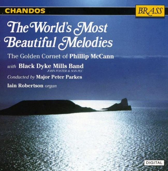 Phillip Mccann - World's Most Beautiful Melodies:  Songs My Mother Taught Me; Lost Chord; Others