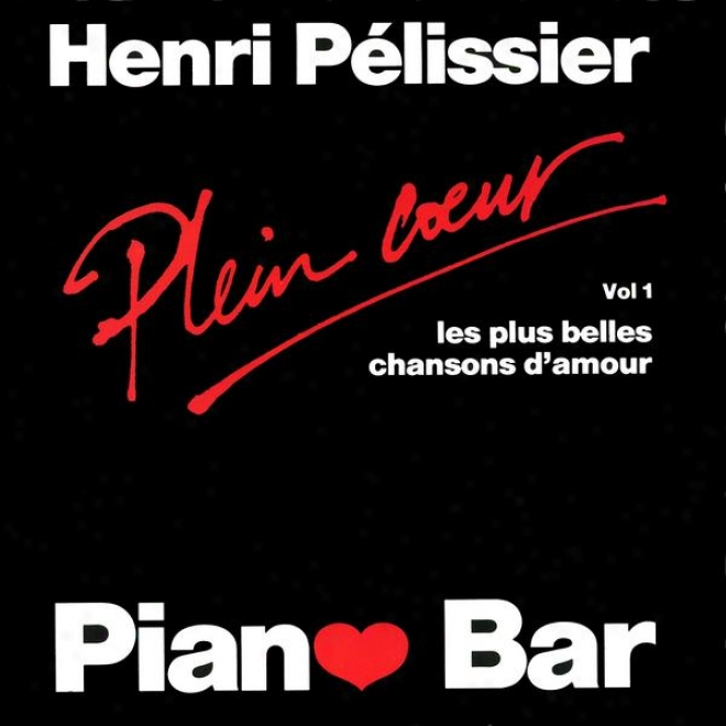 Piano-bar : The Most Beautiful Love Songs (les Plus Belles Chansons D'amour)
