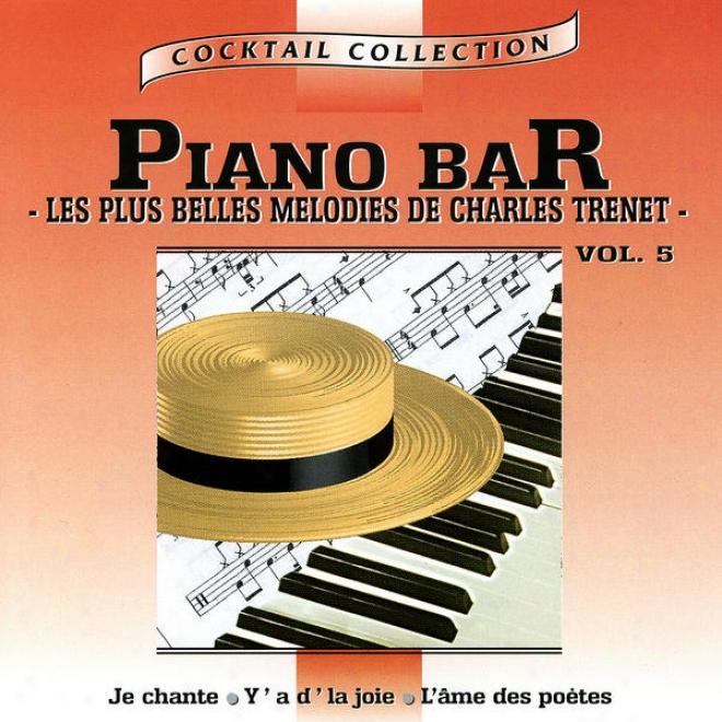 Piano-bar Vol. 4 : Les Plus Belles Mã©lodies De Charles Trenet / The Most Beautiful Melodies Of Charles Trenet